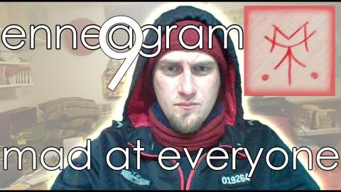 Embedded thumbnail for Enneagram 9 - Mad at Everyone